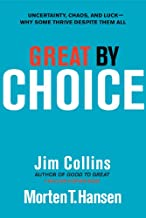 Great by Choice: Uncertainty, Chaos, and Luck--Why Some Thrive Despite Them All (Good to Great Book 5) (English Edition)