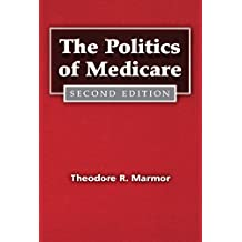The Politics of Medicare (Social Institutions and Social Change Series) (English Edition)
