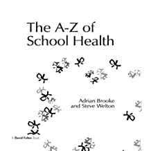 The A–Z of School Health (English Edition)
