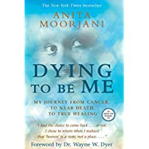 Dying to Be Me (English Edition)