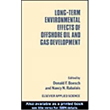 Long-term Environmental Effects of Offshore Oil and Gas Development (English Edition)