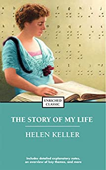 """""""The Story of My Life (Enriched Classics) (English Edition)"""",作者:[Helen Keller]"""