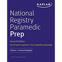 National Registry Paramedic Prep: Practice + Proven Strategies (Kaplan Test Prep) (English Edition)