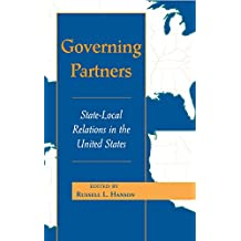 Governing Partners: State-local Relations In The United States (Transforming American Politics) (English Edition)