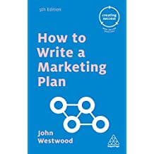 How to Write a Marketing Plan (Creating Success Book 70) (English Edition)