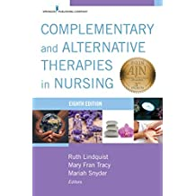 Complementary and Alternative Therapies in Nursing, Eighth Edition (English Edition)