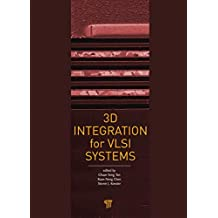 3D Integration for VLSI Systems (English Edition)