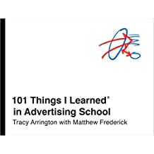 101 Things I Learned® in Advertising School (English Edition)