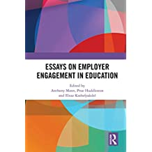 Essays on Employer Engagement in Education (English Edition)