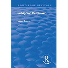 Revival: Beethoven (1933) (Routledge Revivals) (English Edition)