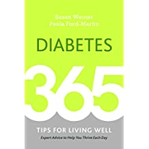 Diabetes: 365 Tips for Living Well (English Edition)