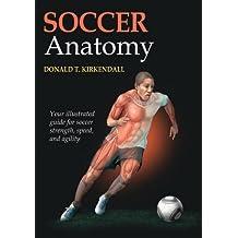 Soccer Anatomy (English Edition)