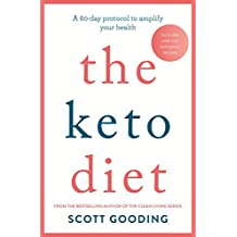 The Keto Diet: A 60-day protocol to boost your health (English Edition)