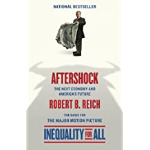 Aftershock: The Next Economy and America's Future (English Edition)