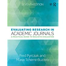 Evaluating Research in Academic Journals: A Practical Guide to Realistic Evaluation (English Edition)