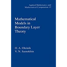 Mathematical Models in Boundary Layer Theory (Applied Mathematics Book 15) (English Edition)