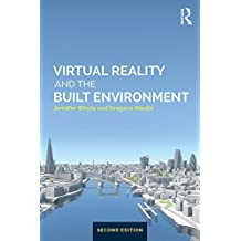 Virtual Reality and the Built Environment (English Edition)