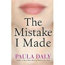 The Mistake I Made (English Edition)