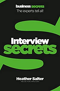 """Interview (Collins Business Secrets) (English Edition)"",作者:[Salter, Heather]"