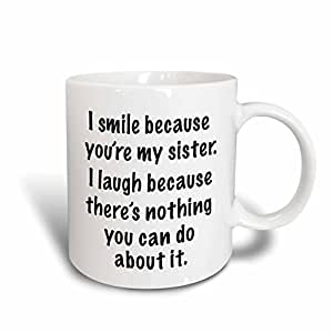 3dRose mug_112165_2 Because You'Re My Sister Ceramic Mug, 15-Ounce