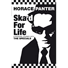 Ska'd for Life: A Personal Journey with The Specials (English Edition)
