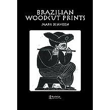 Brazilian Woodcut Prints (English Edition)
