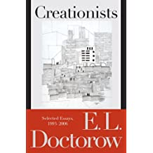 Creationists: Selected Essays, 1993-2006 (English Edition)