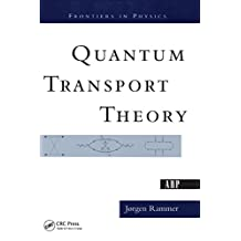 Quantum Transport Theory (English Edition)