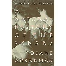 A Natural History of the Senses (English Edition)