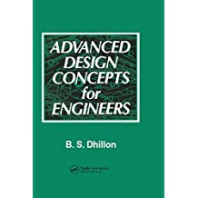 Advanced Design Concepts for Engineers (English Edition)