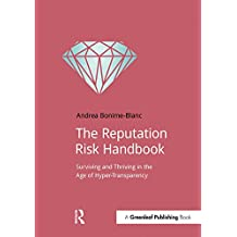 The Reputation Risk Handbook: Surviving and Thriving in the Age of Hyper-Transparency (DoShorts) (English Edition)
