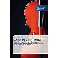 Artistry and Cello Technique