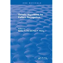 Genetic Algorithms for Pattern Recognition (CRC Press Revivals) (English Edition)