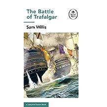 Battle of Trafalgar: A Ladybird Expert Book (The Ladybird Expert Series) (English Edition)