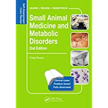 Small Animal Medicine and Metabolic Disorders: Self-Assessment Color Review (Veterinary Self-Assessment Color Review Series) (English Edition)