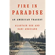 Fire in Paradise: An American Tragedy (English Edition)