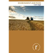 Environment and Food (Routledge Introductions to Environment: Environment and Society Texts) (English Edition)