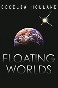 """Floating Worlds (English Edition)"",作者:[Holland, Cecelia]"