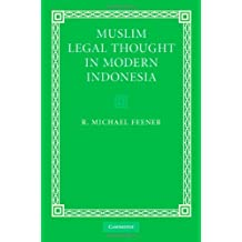 Muslim Legal Thought in Modern Indonesia (English Edition)