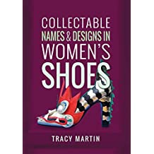 Collectable Names and Designs in Women's Shoes (English Edition)