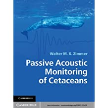 Passive Acoustic Monitoring of Cetaceans (English Edition)