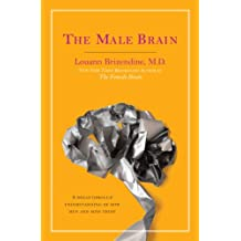The Male Brain: A Breakthrough Understanding of How Men and Boys Think (English Edition)