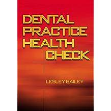 Dental Practice Health Check (English Edition)
