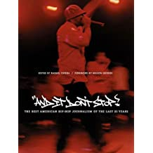 And It Don't Stop: The Best American Hip-Hop Journalism of the Last 25 Years (English Edition)