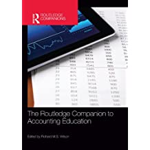 The Routledge Companion to Accounting Education (Routledge Companions in Business, Management and Marketing) (English Edition)