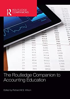 """The Routledge Companion to Accounting Education (Routledge Companions in Business, Management and Marketing) (English Edition)"",作者:[Richard M.S. Wilson]"