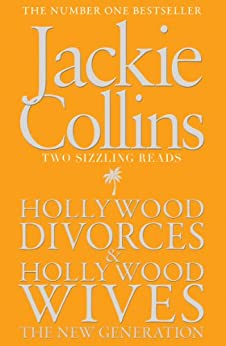 """Hollywood Divorces / Hollywood Wives: The New Generation (English Edition)"",作者:[Collins, Jackie]"