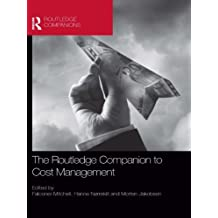 The Routledge Companion to Cost Management (Routledge Companions in Business, Management and Marketing) (English Edition)