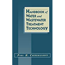 Handbook of Water and Wastewater Treatment Technology (English Edition)
