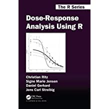 Dose-Response Analysis Using R (Chapman & Hall/CRC The R Series) (English Edition)
